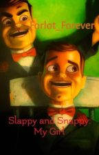 Slappy and Snappy: My Girl - A Goosebumps Fanfiction {Completed} by Forlot_Forever