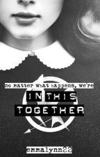 In This Together (The Hunger Games Fanfiction) by emmalynn22