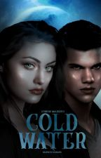 Cold Water   Jacob Black by maIiatates