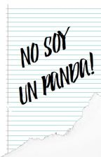 •NO SOY UN PANDA •FNAFHS by Danystreet06