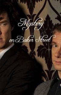 Mystery on Baker Street ~Sherlock love Story~ cover
