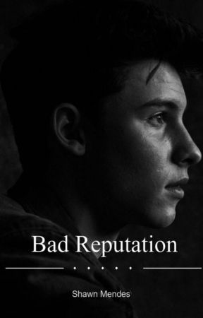 Bad Reputation // Shawn Mendes by oregonmarie