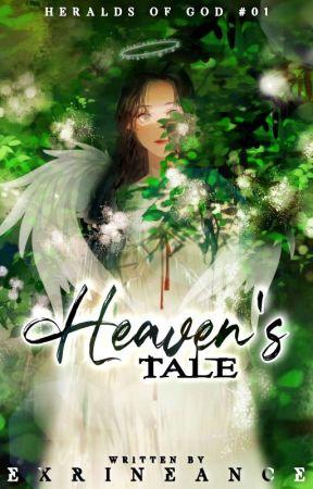 Heaven's Tale ⋮ ᴏɴ ʜᴏʟᴅ ⋮ by Exrineance