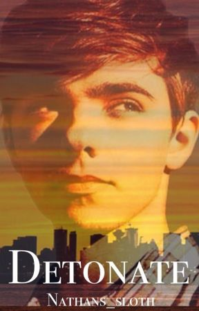 Detonate -Second Book In The Darkest Midnight Series (Nathan Sykes) [Dirty] by liliesinthevalley