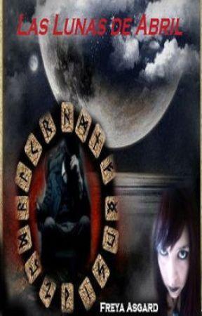 Las Lunas de Abril by FreyaAsgard