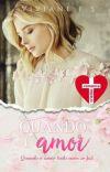 Quando é amor (Em Revisão) cover