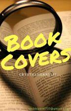 Wattpad book covers by crystalheart133
