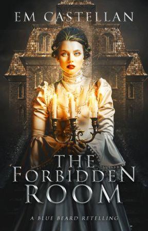 The Forbidden Room by EMCastellan