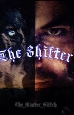 The Shifter (The hobbit/Kili fanfic) by HisPrettyUniverse