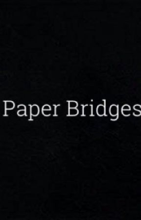 Paper Bridges  by lj-schuyler