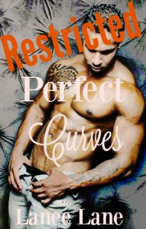 Perfect Curves- Restricted Chapters by laneelane
