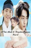 A Tale About A: Forgotten Princess [Part 2] cover