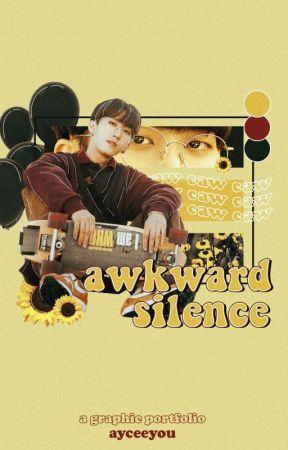 awkward silence; a graphic portfolio by ayceeyou