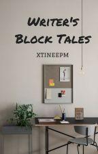 Writer's Block Tales by xtineepm