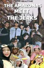 The Amazonas Meet The Jerks by PinkyBeautyMe