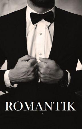 Romantik by LastUncornOnTheMoon