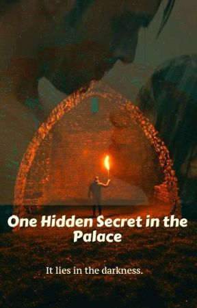 One 'Hidden Secret' in the Palace  by mahimahive