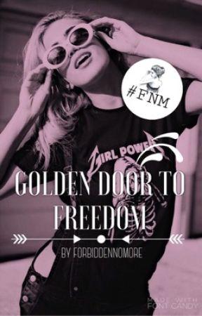 The Golden Door To Freedom by forbiddennomore