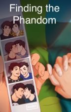 Finding the Phandom: A Dan and Phil AU by AmberIssues0