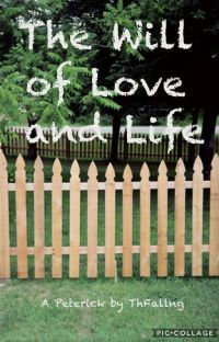 The Will of Love and Life (Peterick) cover