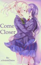 Come Closer~ {UmiEli} by Jae_srhMB