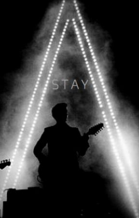 Stay | Arctic Monkeys Fanfiction by Catastrophe77