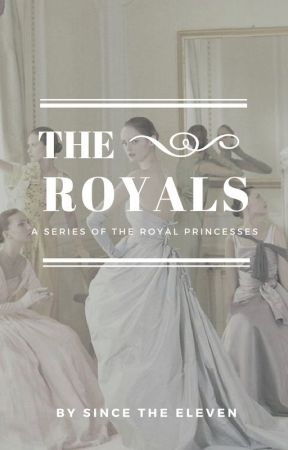 The Royals Series ✓ by stellatewriter