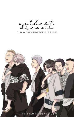 Wildest Dreams   Tokyo Revengers by dearlyeon