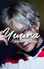 Yuuna | vkook⚣ (completed) by -KpopYourCherry-