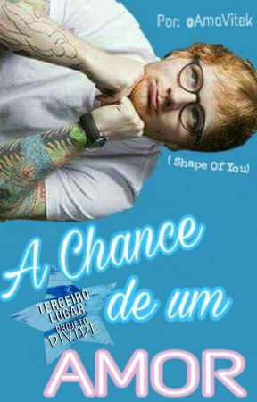 A Chance de um Amor  by AmaVitek
