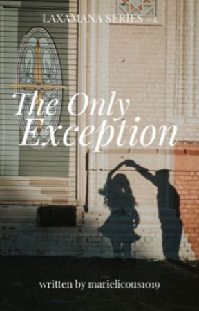 The Only Exception by Marielicous1019