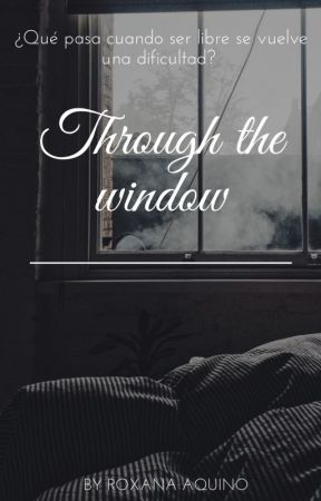 Through the window by Roxy_Aquino