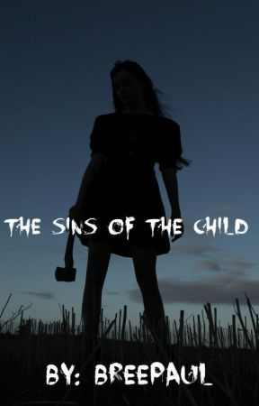 The sins of the child by breepaul