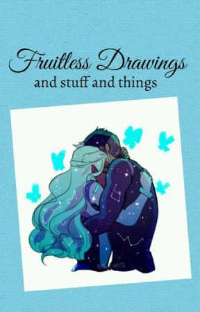 Fruitless Drawings and STUFF and THANGS by TheProjectParty