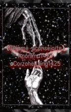 〔Déjame aconsejarte〕 by Corzohellsing1425