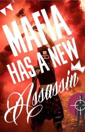 Mafia Has A New Assassin by Kumori-Night