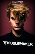 Troublemaker. (ZAVRŠENA!) by maki-kima