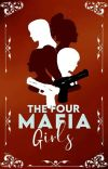 The Four Mafia Girl's [Published Under Dreame] cover