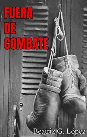 Fuera de combate by BeatrizGLopez