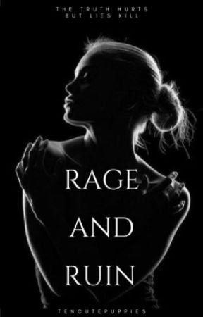 Rage and Ruin | 2 by Tencutepuppies