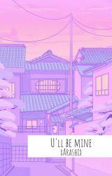 U'll Be Mine | Vkook by xArashix