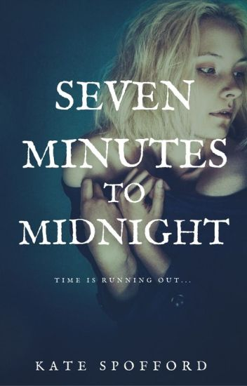 Seven Minutes to Midnight