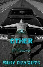 The Other O'Conner [HIATUS] by _Guilty_Pleasures_