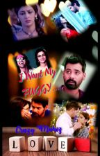 I want my FUGGY - Abhigya FS by CrazyMahiz.. (Completed) by crazymahiz