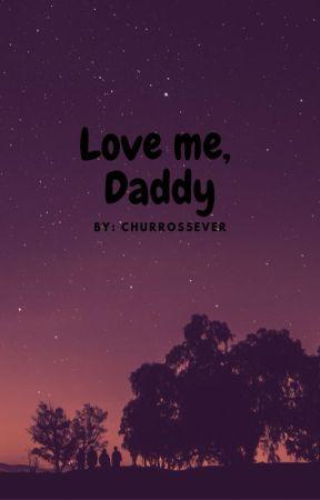 Love me, Daddy (DD/LG) by IttyBittyBabyBee
