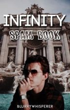 { INFINITY || SPAM } by blurrywhisperer