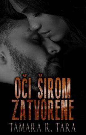 OČI ŠIROM ZATVORENE 🔛 by TAMARA_TARA