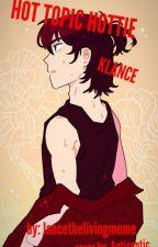 Hot Topic Hottie // Klance AU by lancethelivingmeme