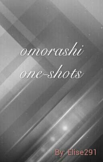 Um... Omorashi One-shots
