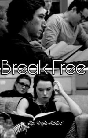 Break Free by ReyloAddict